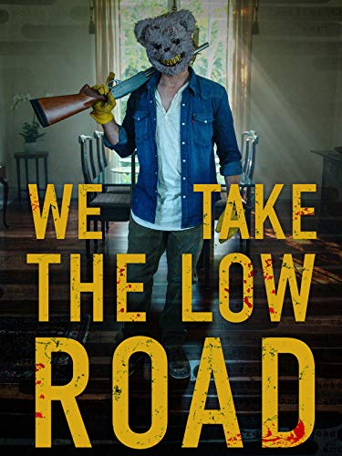 Take the Low Road (2019)