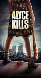 Alyce Kills (2011) Fzmovies Free Mp4 Download