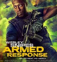 Armed Response (2017) fzmovies free download MP4