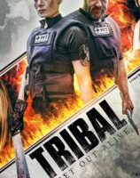 Tribal Get Out Alive (2020) fzmovies free download MP4