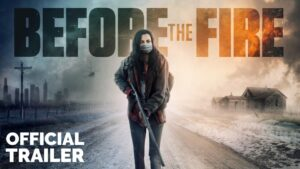 Before the Fire (2020) Fzmovies Free Download Mp4