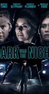 Dark Was the Night Fzmovies Free Mp4 Download