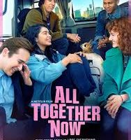 All Together Now (2020) Fzmovies Free Download Mp4