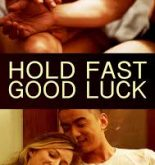 Hold Fast, Good Luck (2019) fzmovie free Mp4 Download
