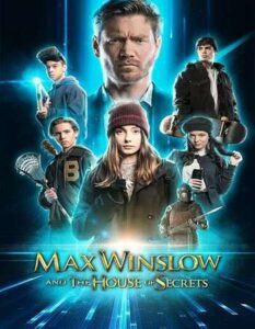 Max Winslow and the House of Secrets (2019) fzmovies free Mp4 Download