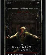 The Cleansing Hour (2019) Fzmovies Free Mp4 Download