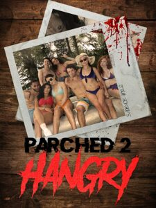 Parched 2: Hangry (2019) Fzmovies Free Mp4 Download