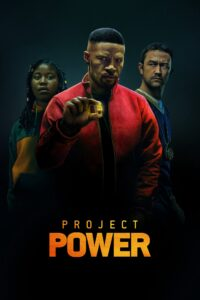 Project Power (2020) Fzmovies Free Mp4 Download