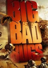Big Bad Bugs (2012) Fzmovies Free Mp4 Download