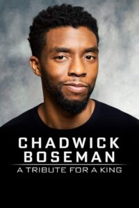 Chadwick Boseman: A Tribute for a King (2020) Fzmovies Free Mp4 Download
