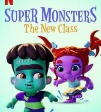 Super Monsters: The New Class (2020) (Animation) Fzmovies Free Mp4 Download