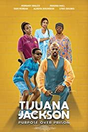 Tijuana Jackson: Purpose Over Prison (2020) Fzmovies Free Mp4 Download
