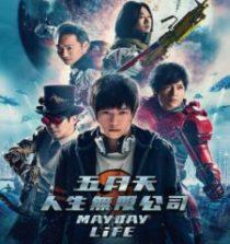 Mayday Life (2019) [Chinese] Fzmovies Free Mp4 Download
