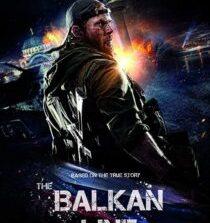 The Balkan Line (2019) [Russian] Fzmovies Free Mp4 Download