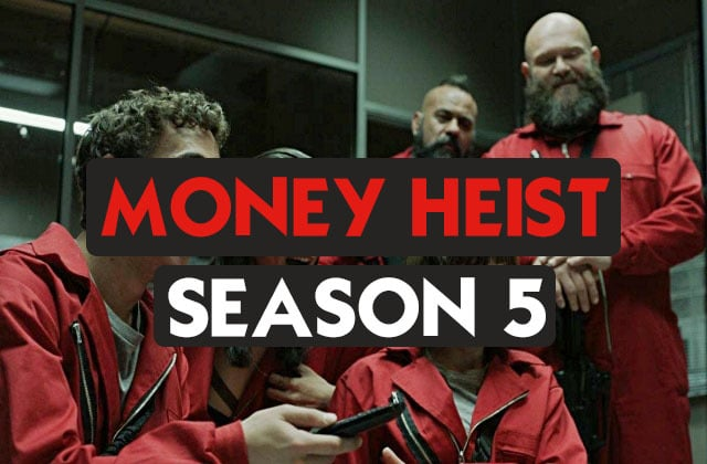 Money heist season 5 download