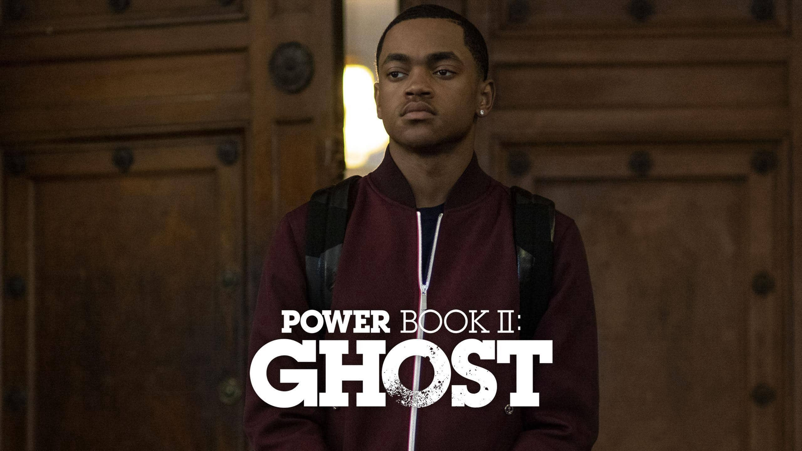 Power Book II: Ghost Season1 All Episodes