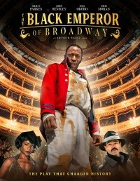 The Black Emperor of Broadway (2020) Fzmovies Free Mp4 Download