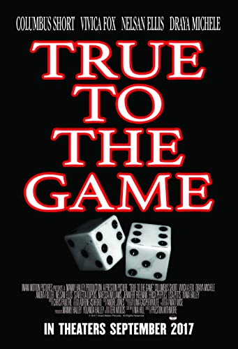 True to the Game (2017) Fzmovies Free Mp4 Download
