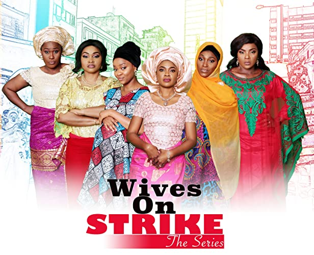 Wives on Strike (2016) Fzmovies Free Mp4 Download