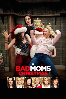 A Bad Moms Christmas (2017) Movie Download