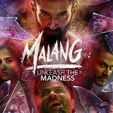 Download Malang (2020) (Hindi ) Full Movie