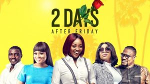 2 Days After Friday (Ghallywood) NetNaija Free Download
