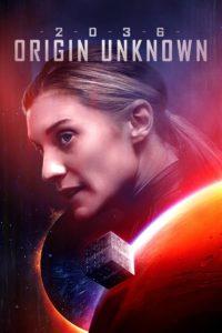 Download Movie 2036 Origin Unknown