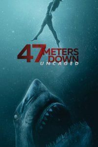 Download Movie 47 Meters Down Uncaged