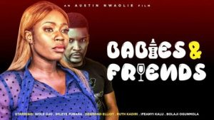 Babies And Friends (Nollywood) NetNaija Free Download