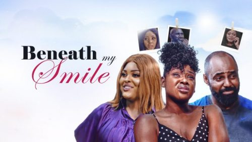 Beneath-My-Smile-–-Nollywood-Movie