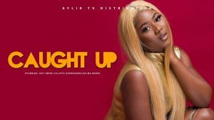 Caught-Up-Nollywood-Movie-Mp4-Download