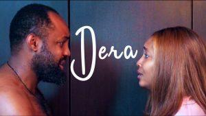 Dera (Nollywood) NetNaija Free Download