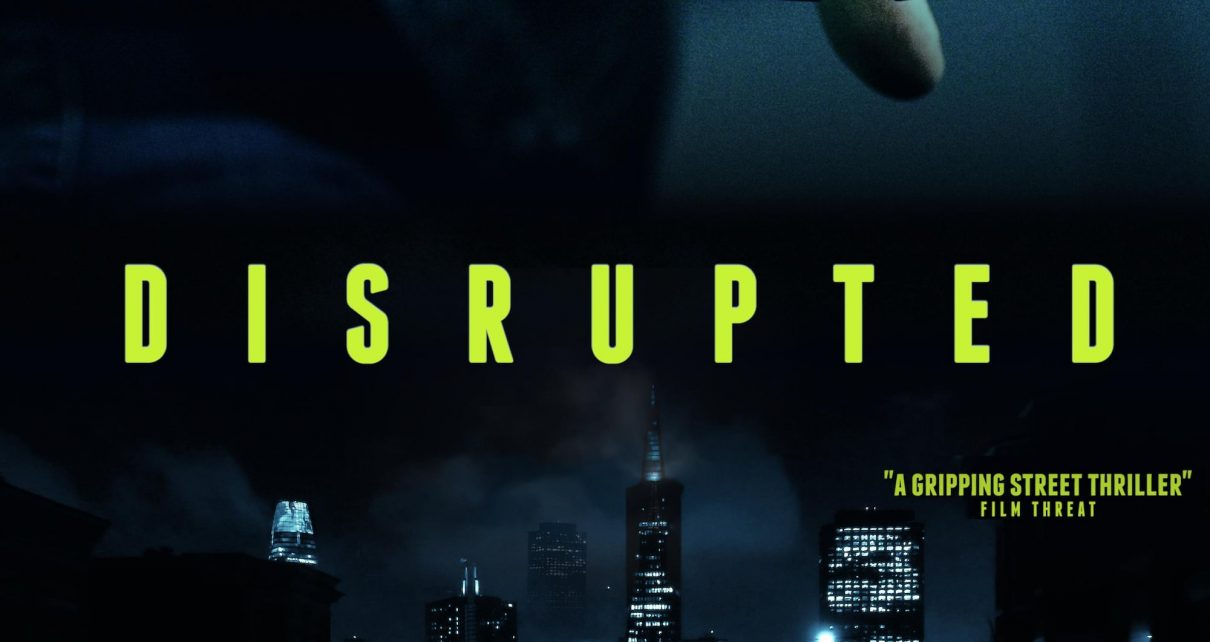 Disrupted Movie Download