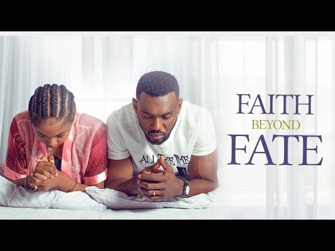 Faith Beyond Fate (Nollywood) NetNaija Free Download