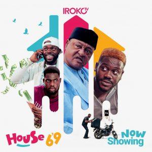 House 69 (Nollywood) NetNaija Free Download