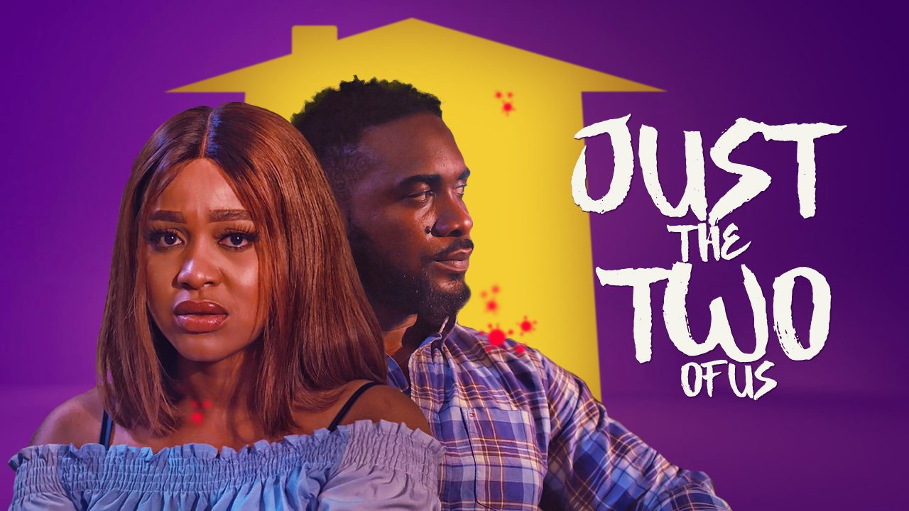 Just The Two of Us (Nollywood) NetNaija Free Download