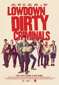 Lowdown Dirty Criminals (2020) Fzmovies Free Download