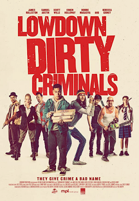 Lowdown Dirty Criminals (2020) Fzmovies Free Download