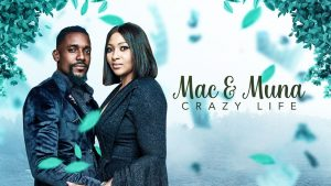 Mac & Muna – Crazy Life (Nollywood) NetNaija Free Download
