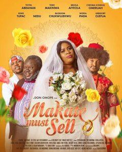 Makate Must Sell (Nollywood) NetNaija Free Download