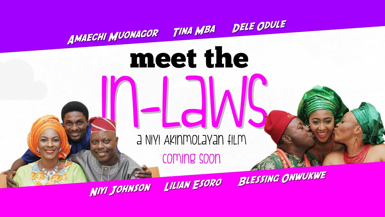 Meet the In-Laws (Nollywood) NetNaija Free Download