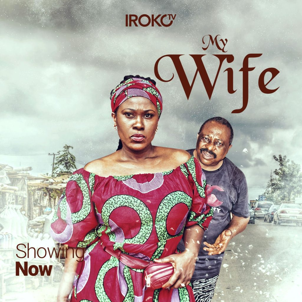 My Wife (Nollywood) NetNaija Free Download