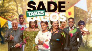 Sade Takes Lagos (Nollywood) NetNaija Free Download