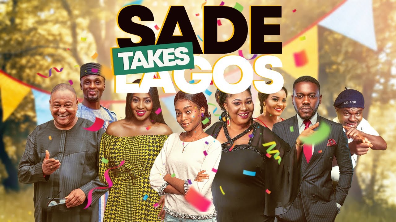 Sade Takes Lagos (Nollywood) NetNaija Free Download