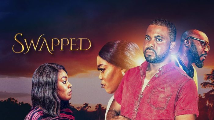 Swapped (Nollywood) NetNaija Free Download