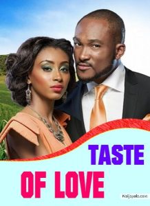 Taste-Of-Love-Nollywood-Movie-Mp4-Download