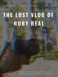 Download Movie The-Lost-Vlog-of-Ruby-Real-2020