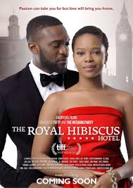 The Royal Hibiscus Hotel (Nollywood) NetNaija Free Download