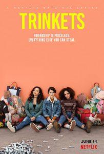 Trinkets Season 1, 2, Fztvseries Free Download