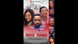 Truth-and-Tidings-Nollywood-Movie-Mp4-Download